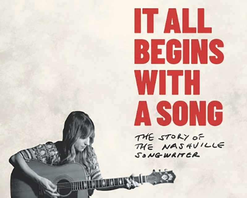 A woman plays the guitar on a poster for It All Begins With A Song: The Story of the Nashville Songwriter.
