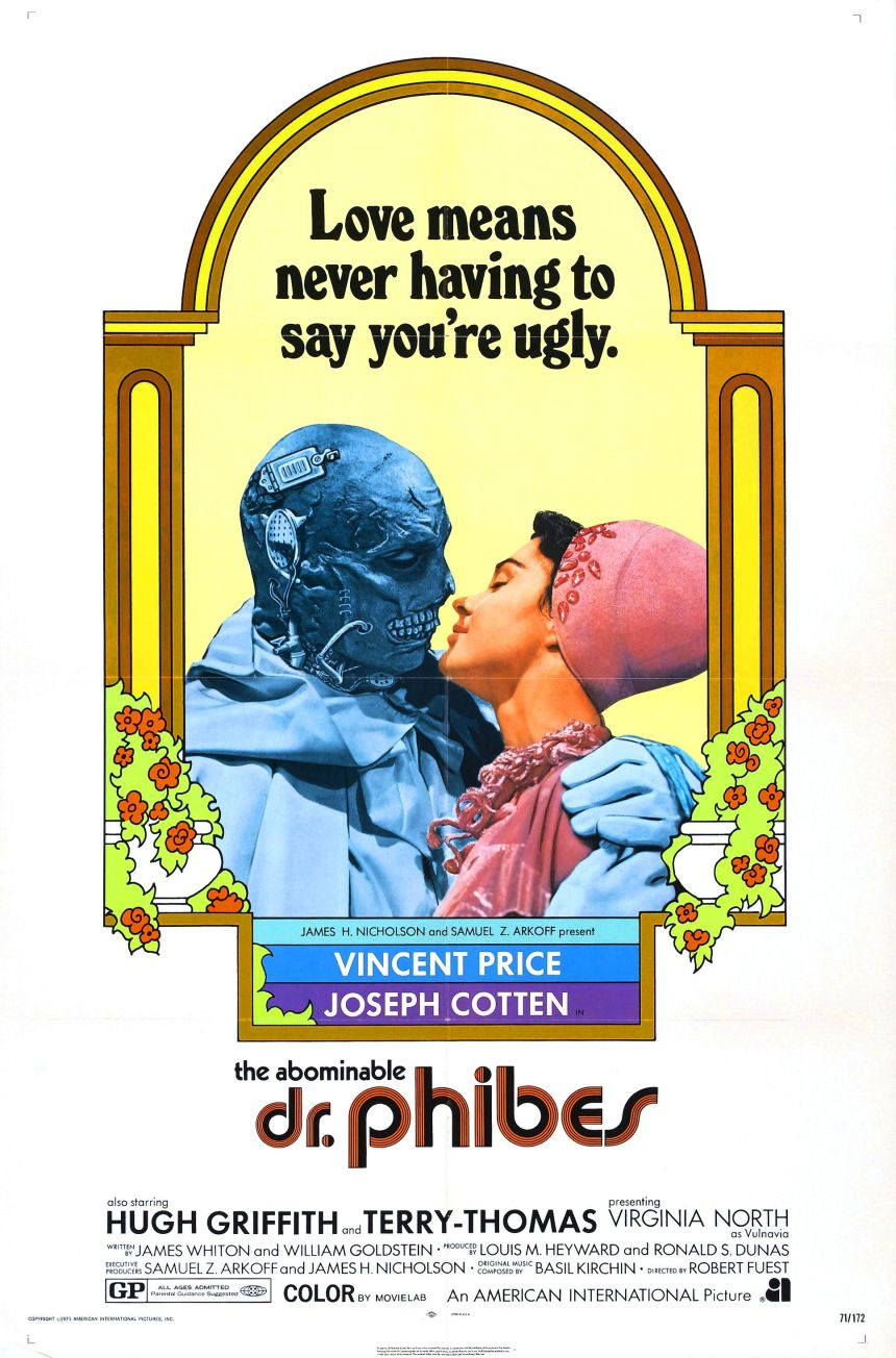 """Poster for The Abominable Dr Phibes. Features a disfigured figure and a lady embraced in a kiss, with the caption """"Love means never having to say you're ugly."""""""