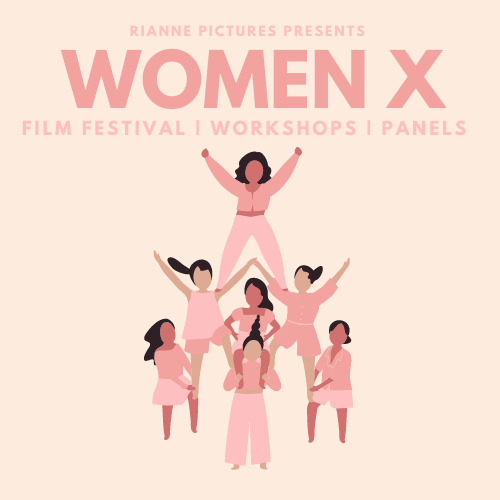 "An illustration from the Women X Festival which says: ""Rianne Pictures Presents Women X, film festival, workshops and panels."" Below it is an illustration of women holding each other up."