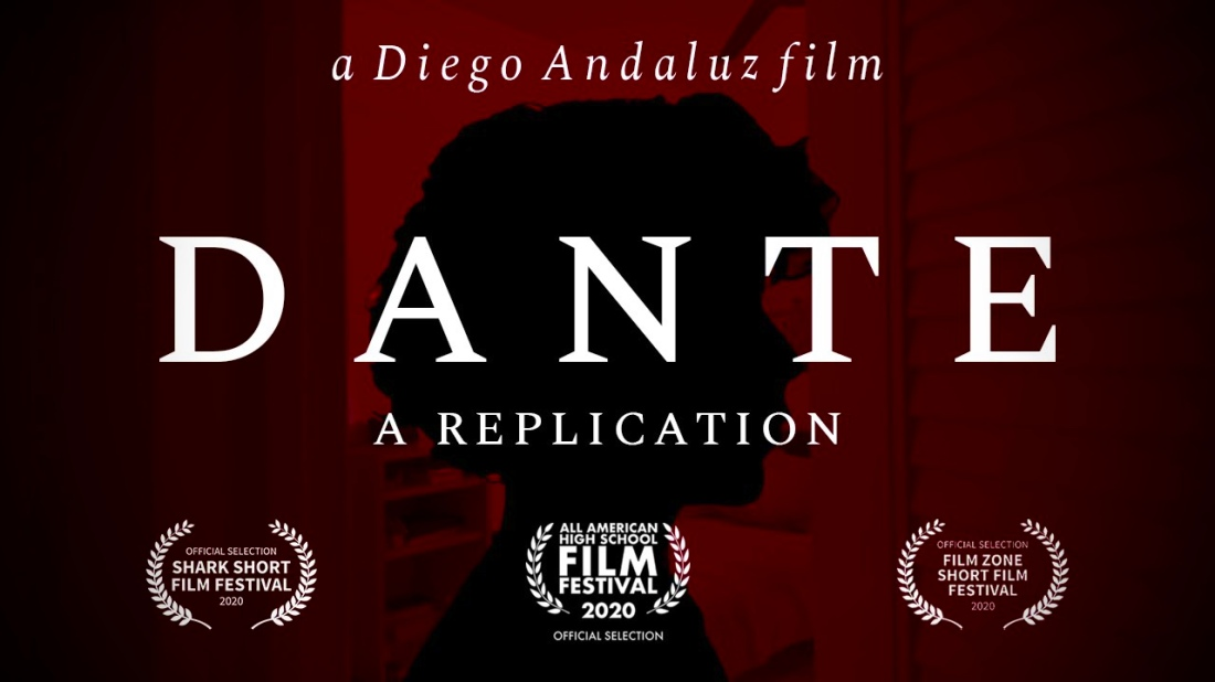 "The poster for Dante: A Replication. A shadowed side profile of Dante set against a red lit room. Text over the image says ""a Diego Andaluz film"" and 'Dante: A Replication."" There are also some festival selections."