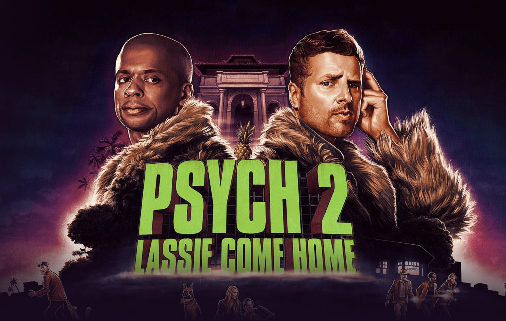 The poster for the film Psych 2: Lassie Come Home. Two men stand back to whilst wearing faux fur. Beneath them is the songs title in green text along with several small illustrations that relate to the film.