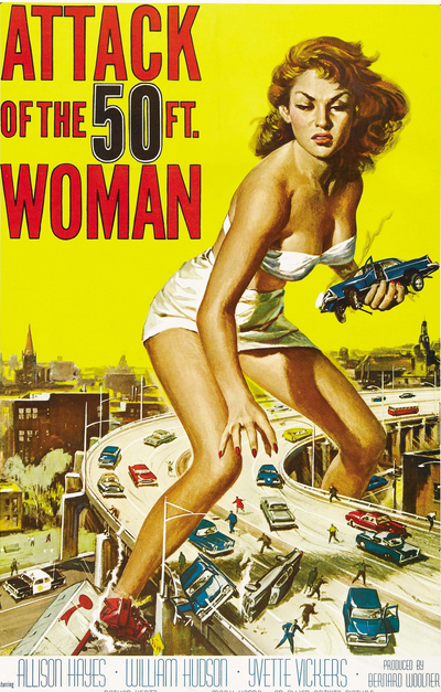 The iconic poster of a 50 foot woman terrorising a highway.