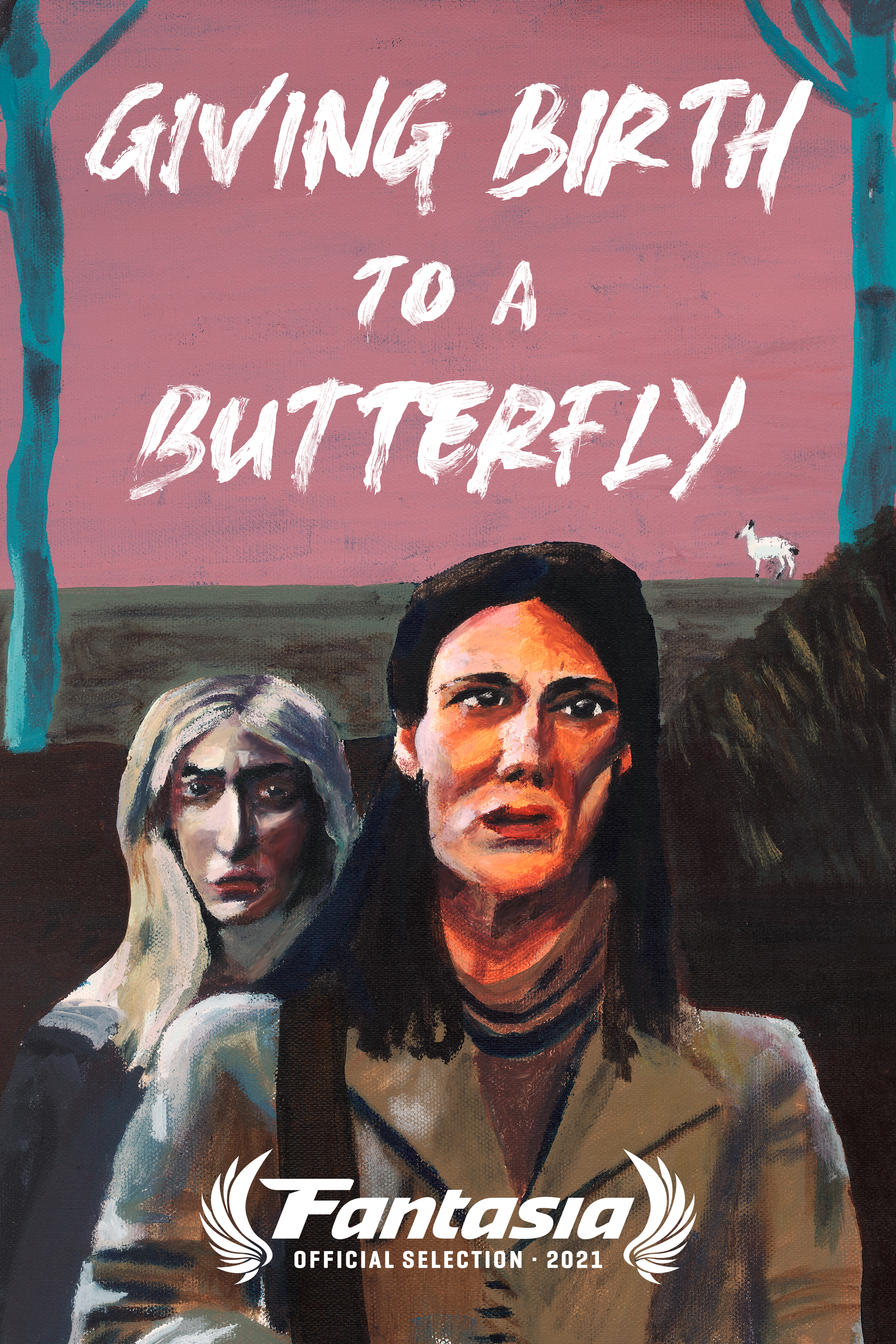 """A poster in a painted style that features two women. A young blonde woman stands behind an older brunette woman. The background is pink, with the title """"Giving Birth to a Butterfly"""" in white paint. A white deer with three legs is in the background."""